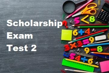 Scholarship Test 2